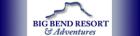 Big Bend Resort & Adventures RV Park